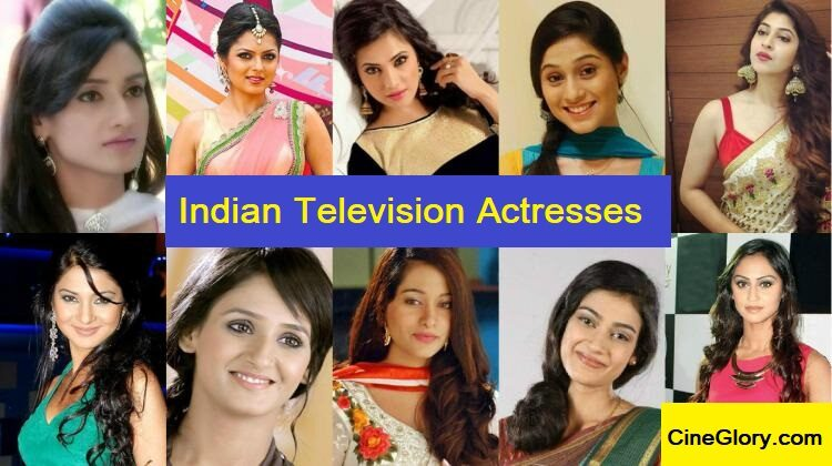 List of Indian Television Actresses